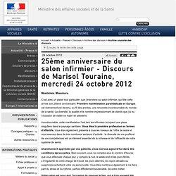 25ème anniversaire du salon infirmier - Discours de Marisol Touraine, mercredi 24 octobre 2012