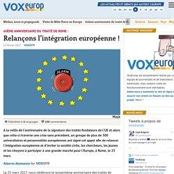 60ème anniversaire du traité de Rome : Relançons l'intégration européenne!
