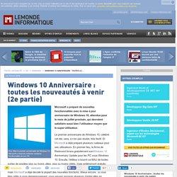 Windows 10Anniversaire : toutes les nouveautés à venir (2e partie)