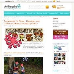 Organisez une chasse au trésor pour un Anniversaire de PirateBlog Anniversaire En Ligne
