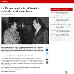 Le 50e anniversaire de la Révolution culturelle passé soussilence
