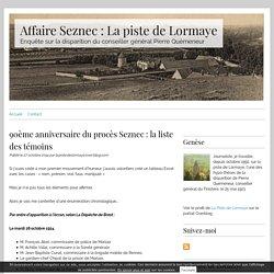 90ème anniversaire du procès Seznec : la liste des témoins - Affaire Seznec : La piste de Lormaye