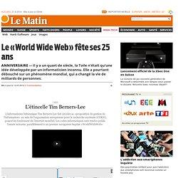 Anniversaire: Le «World Wide Web» fête ses 25 ans