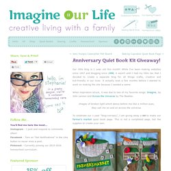 Anniversary Quiet Book Kit Giveaway!