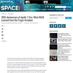 50th Anniversary of Apollo 1 Fire: What NASA Learned from the Tragic Accident