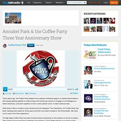 Annabel Park & the Coffee Party Three Year Anniversary Show 03/24 by Coffee Party USA