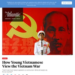 Saigon Anniversary: How Young Vietnamese View the Vietnam War