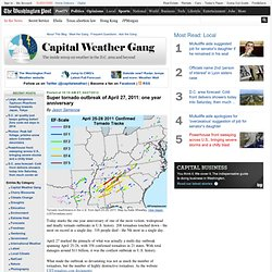 Super tornado outbreak of April 27, 2011: one year anniversary - Capital Weather Gang