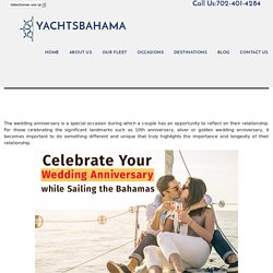 Celebrate Your Wedding Anniversary while Sailing the Bahamas