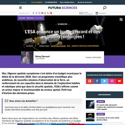 L'ESA annonce un budget record et des ambitions renforcées !