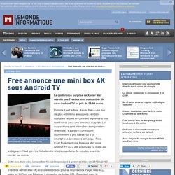Free annonce une mini box 4K sous Android TV