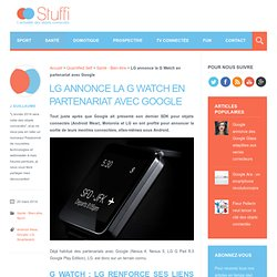 LG annonce sa montre connectée G Watch en partenariat avec Google