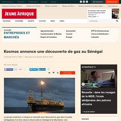 Kosmos annonce une découverte de gaz au Sénégal