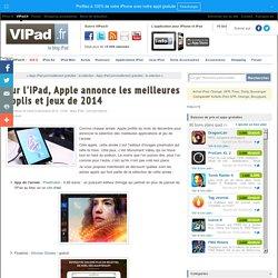Sur l'iPad, Apple annonce les meilleures applis et jeux de 2014 - iPad iPad Air, iPad mini : blog et actu avec VIPad.fr, le blog 100 % iPad