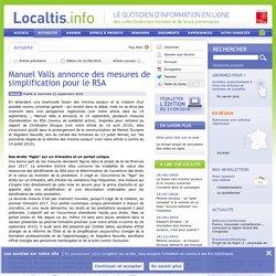 Manuel Valls annonce des mesures de simplification pour le RSA