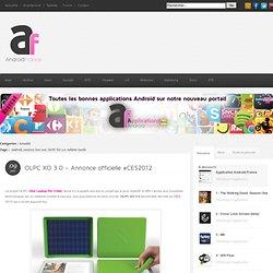 OLPC XO 3.0 - Annonce officielle #CES2012