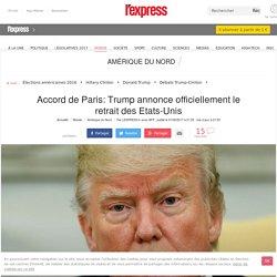 Accord de Paris: Trump annonce officiellement le retrait des Etats-Unis