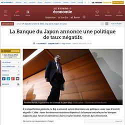 La Banque du Japon annonce une politique de taux négatifs