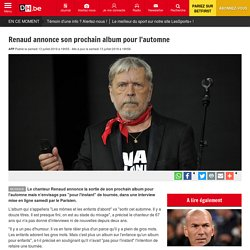 Renaud annonce son prochain album pour l'automne