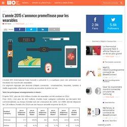 L'année 2015 s'annonce prometteuse pour les wearables