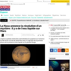 La Nasa annonce la résolution d'un mystère : il y a de l'eau liquide sur Mars