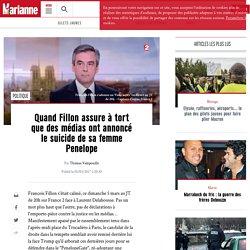 Quand Fillon assure à tort que des médias ont annoncé le suicide de sa femme Penelope