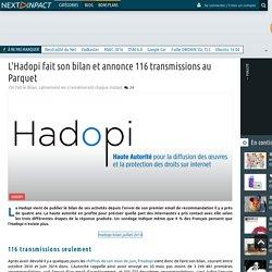 L'Hadopi fait son bilan et annonce 116 transmissions au Parquet