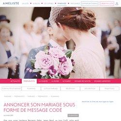 Annoncer son mariage sous forme de message codé