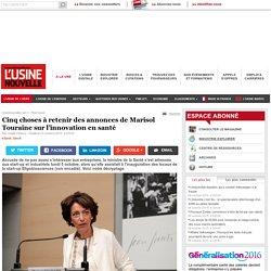 Cinq choses à retenir des annonces de Marisol Touraine sur l'innovation en santé - Pharmacie