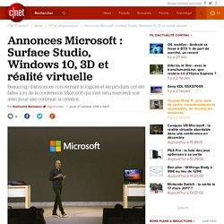 Annonces Microsoft : Surface Studio, Windows 10, 3D et réalité virtuelle