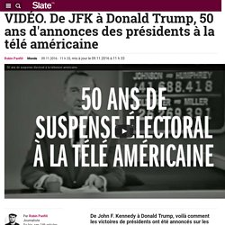 VIDÉO. De JFK à Donald Trump, 50 ans d'annonces des présidents à la télé américaine