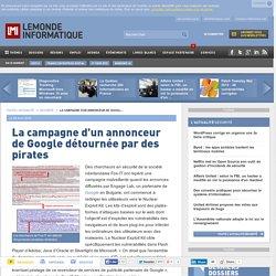 lire-la-campagne-d-un-annonceur-de-google-detournee-par-des-pirates-le-monde-informatique-60793