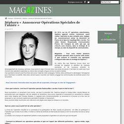 Séphora «Annonceur Opérations Spéciales de l'année»