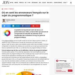 Où en sont les annonceurs français sur le sujet du programmatique ?