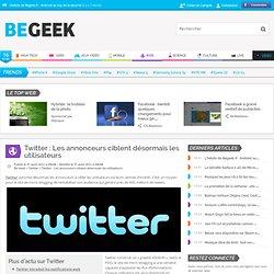 Twitter : Les annonceurs ciblent désormais les utilisateurs