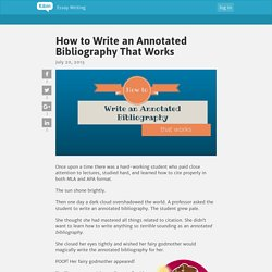 How to Write an Annotated Bibliography That Works - Essay Writing