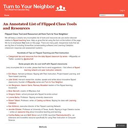 An Annotated List of Flipped Class Tools and Resources