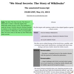 """Annotated Transcript of """"We Steal Secrets"""" by Alex Gibney"""