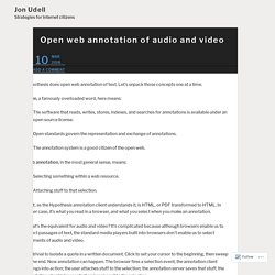 Open web annotation of audio and video – Jon Udell