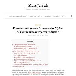 """L'annotation comme """"conversation"""" (1/3) : des humanistes aux acteurs du web"""