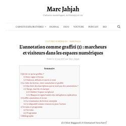 L'annotation comme graffiti (1) : marcheurs et visiteurs dans les espaces numériques