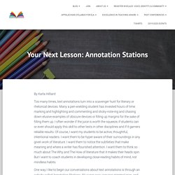Your Next Lesson: Annotation Stations – West Virginia Council of Teachers of English