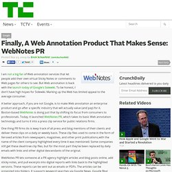 Finally, A Web Annotation Product That Makes Sense: WebNotes PR