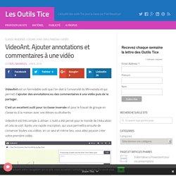 VideoAnt. Ajouter annotations et commentaires à une vidéo – Les Outils Tice