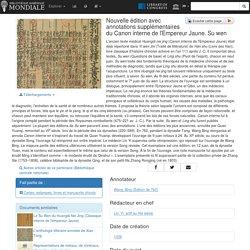 Nouvelle édition avec annotations supplémentaires du Canon interne de l'Empereur Jaune. Su wen