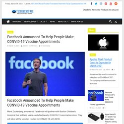 Facebook Announced To Help Making CONVID-19 Vaccine Appointments