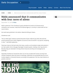 NASA announced that it communicates with four races of aliens