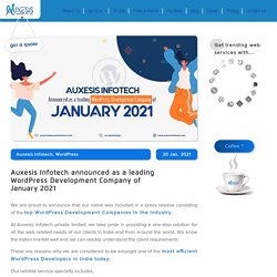 Auxesis Infotech announced as a leading WordPress Development Company of January 2021