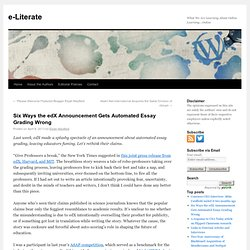 Six Ways the edX Announcement Gets Automated Essay Grading Wrong