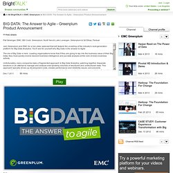 BIG DATA: The Answer to Agile - Greenplum Product Announcement